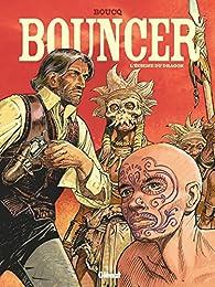 Bouncer, tome 11 : L'échine du dragon par François Boucq