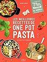 Les meilleures recettes de one pot pasta par Duclos