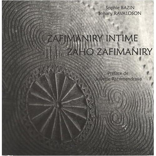 Zafimaniry intime : Edition bilingue français-malgache