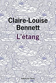 L'étang par Claire-Louise Bennett