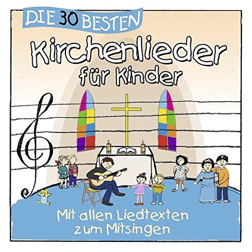 Die 30 besten Kirchenlieder für Kinder - mit allen Liedtexten zum Mitsingen -
