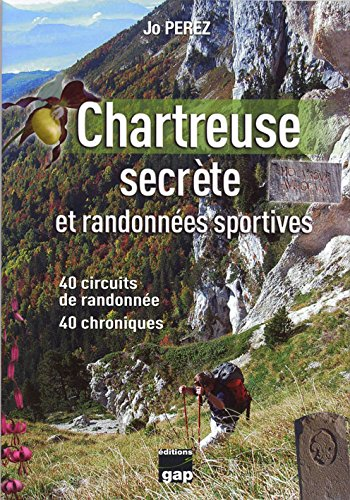 CHARTREUSE SECRETE par PEREZ