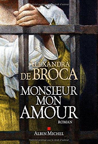 Monsieur mon amour par Alexandra de Broca
