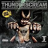 Thunderscream/Bloody Fist of Hardcore