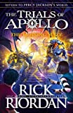 The Burning Maze (The Trials of Apollo Book 3) (Trials of Apollo 3)