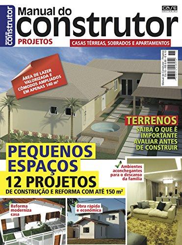Manual do Construtor Projetos Ed. 15 - 12 Projetos Com Até 150 m² (Portuguese Edition) por Edicase