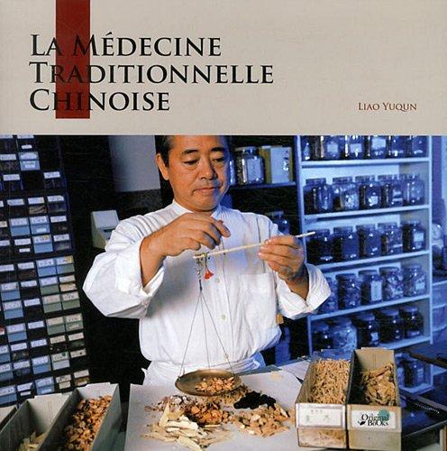 La médecine traditionnelle chinoise par Liao Yuqun