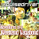 Adventures of a Weekend Vagabond (The Club Edition) [Explicit]