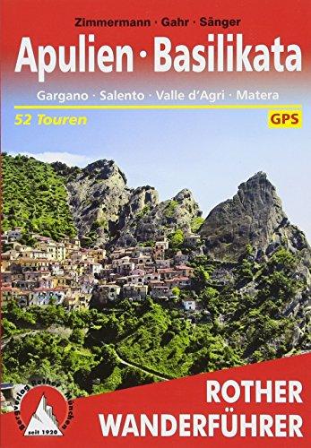 Apulien - Basilikata: Gargano - Salento - Valle d'Agri - Matera. 52 Touren. Mit GPS-Tracks (Rother Wanderführer)