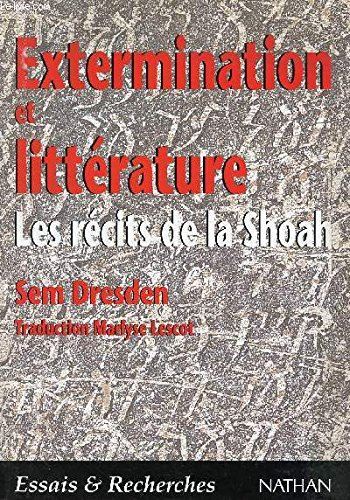 Extermination et littérature : Les récits de la Shoah