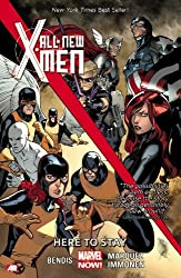 All-New X-Men Volume 2: Here to Stay (Marvel Now): by Brian Michael Bendis (6-May-2014) Paperback