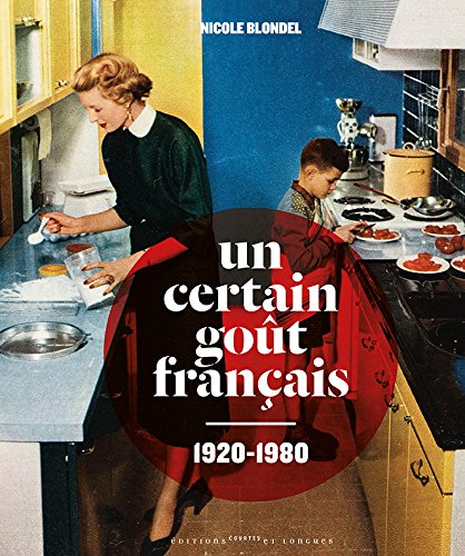 Un certain got franais 1920-1980