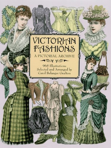 Art Kostüm Clip - Victorian Fashions: A Pictorial Archive, 965 Illustrations (Dover Pictorial Archive) (English Edition)