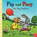 Pip and Posy, the big balloon