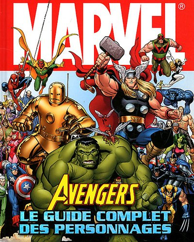 AVENGERS ,LE GUIDE COMPLET DES PERS NED