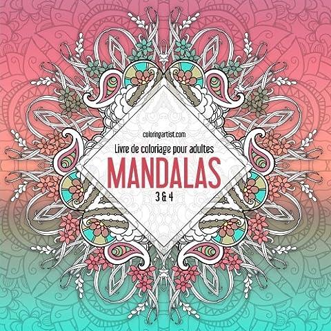 Livre de coloriage pour adultes Mandalas 3 & 4
