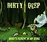 What's Flowin' in My Veins
