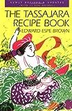 The Tassajara Recipe Book: Favorites of the Guest Season