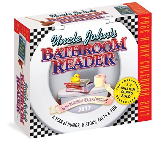 Uncle John's Bathroom Reader Page-A-Day Calendar 2017 by Bathroom Readers' Institute (2016-08-02)