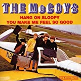 Songtexte von The McCoys - Hang On Sloopy / You Make Me Feel So Good