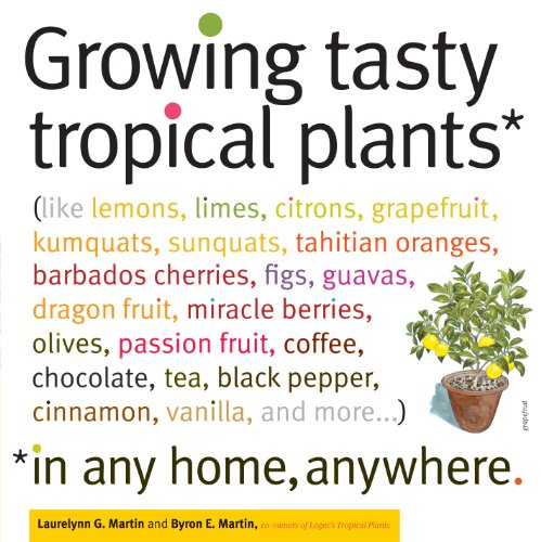 growing-tasty-tropical-plants-in-any-home-anywhere-like-lemons-limes-citrons-grapefruit-kumquats-sum