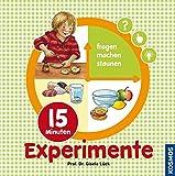 15 Minuten-Experimente - Gisela Lück