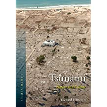 Tsunami: Nature and Culture (Reaktion Books - Earth)