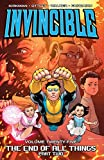 Invincible Vol. 25: The End Of All Things, Part 2 (English Edition)