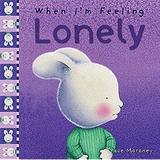 When I'm Feeling Lonely (Feelings)