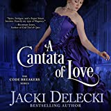 A Cantata of Love: The Code Breakers Series, Book 4