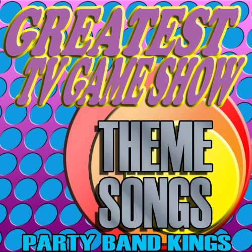 Greatest TV Game Show Theme Songs (Game-show-songs)