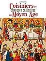 Cuisiniers et ouvrages culinaires du Moyen-Âge par Marty-Dufaut