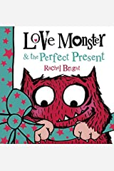 Love Monster and the Perfect Present Paperback