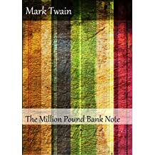 The Million Pound Bank Note (Illustrated) (English Edition)