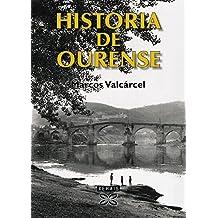 Historia de Ourense (Obras De Referencia - Xerais Universitaria - Historia E Xeografía)