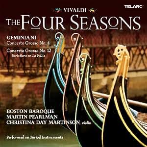 Vivaldi : Les Quatre Saisons - Geminiani : Concerti Grossi N°4, N°12