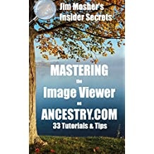 Insider Secrets: Mastering the Image Viewer on Ancestry.com: 33 Tutorials & Tips (English Edition)