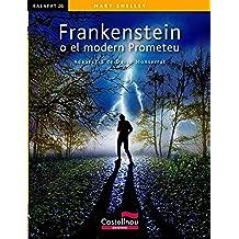 Frankenstein o el modern Prometeu (Kalafat)