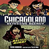 The Maltese Mummy: Chicagoland Detective Agency, Book 2