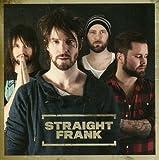 Straight Frank: Straight Frank (Audio CD)