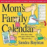 Mom's Family Wall Calendar 2016 by Sandra Boynton(2015-06-25)