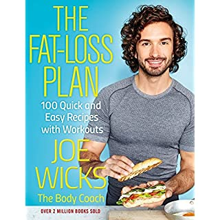 The Fat-Loss Plan: 100 Quick and Easy Recipes with Workouts [By Joe Wicks] - [Paperback] -Best sold book in-Weight Control