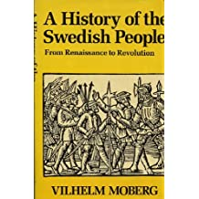 A History of the Swedish People: From Renaissance to Revolution: 002 (Reprints)