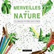 Merveilles de la nature - Coloriages myst�res anti-stress