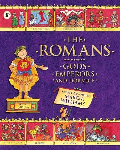 The Romans : gods, emperors and dormice