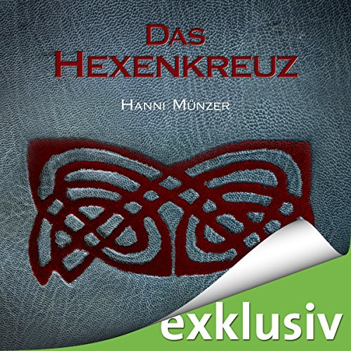Buchseite und Rezensionen zu 'Das Hexenkreuz (Seelenfischer-Tetralogie 2)' von Hanni Münzer