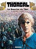 Thorgal - Tome 31 - Le Bouclier de Thor de Yves Sente (28 novembre 2008) Relié - 28/11/2008