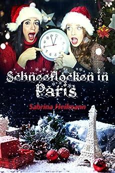 Schneeflocken in Paris von [Heilmann, Sabrina]