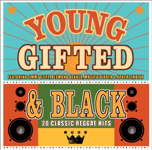 Young Gifted & Black - 20 Classic Reggae Hits