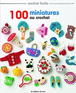 "Afficher ""100 miniatures au crochet"""